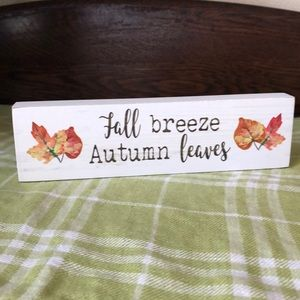 Small Wooden Sign Fall Breeze Autumn Leaves